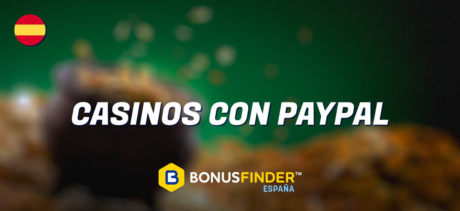 casinos PayPal españa