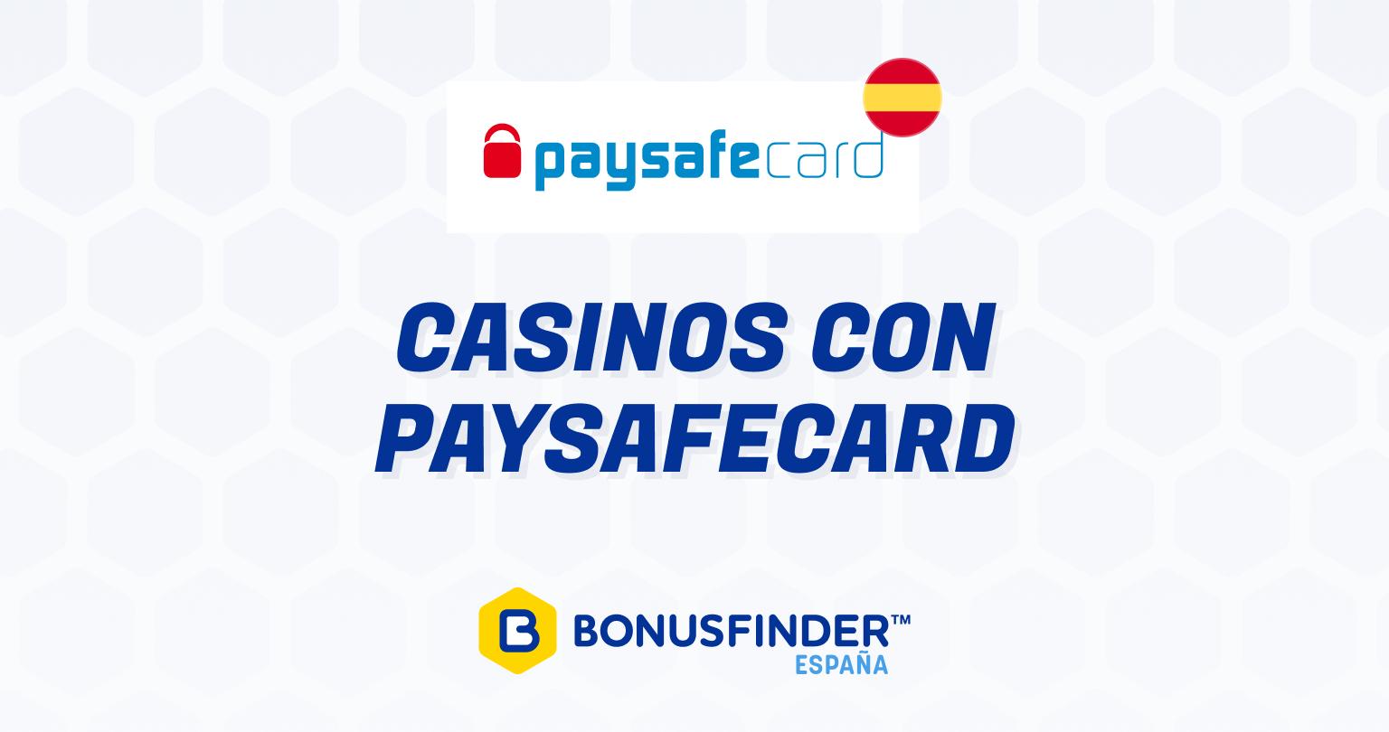 Casinos Online con Paysafecard